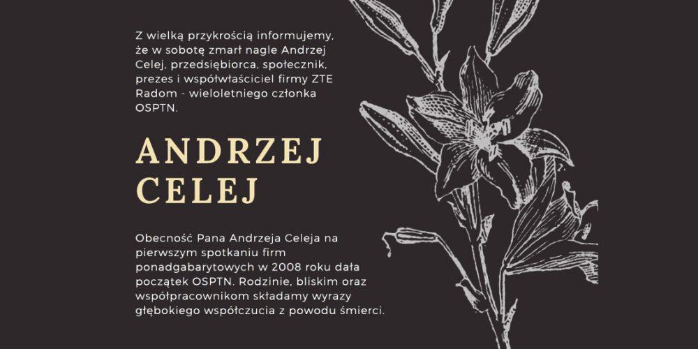 Zmarł Andrzej Celej – prezes i współwłaściciel firmy ZTE Radom