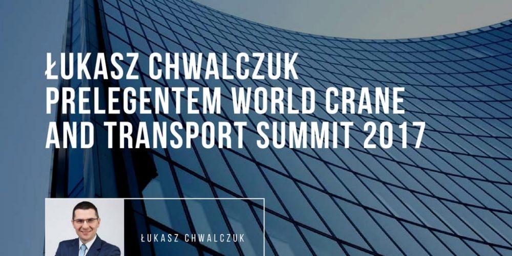 Łukasz Chwalczuk prelegentem World Crane and Transport Summit