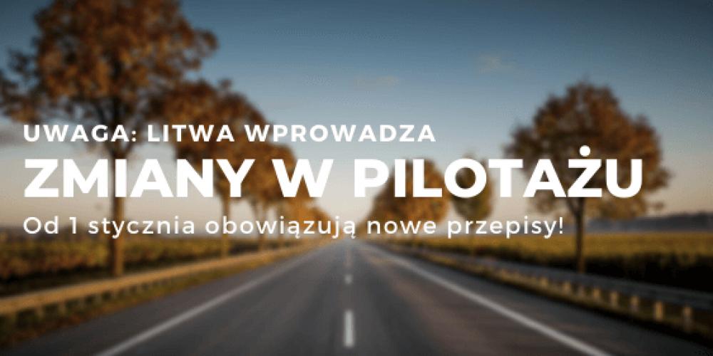 Zmiany w regulacjach dotyczących pilotażu na Litwie