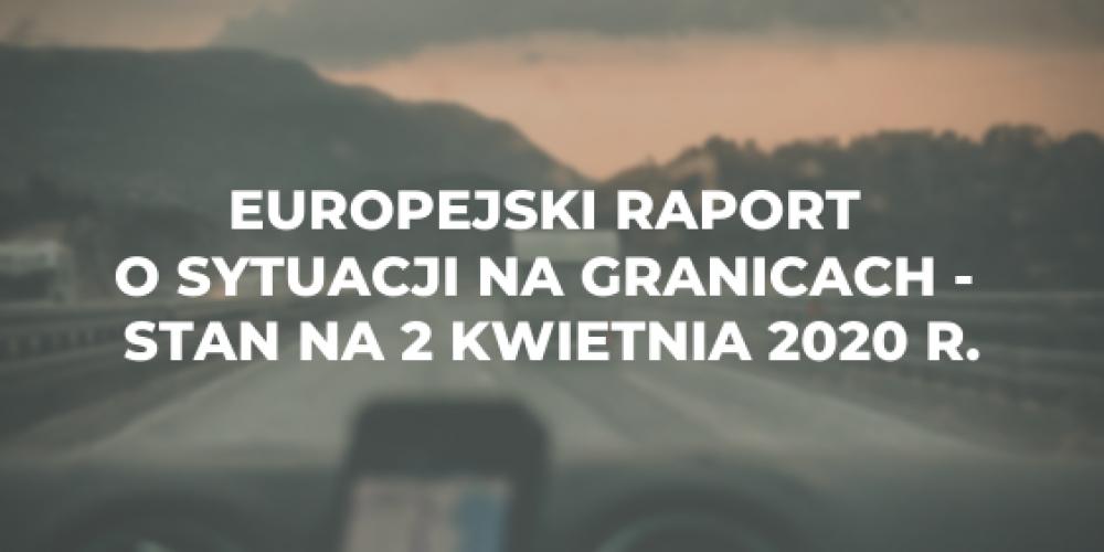 Europejski raport o sytuacji na granicach – stan na 2 kwietnia 2020 r.