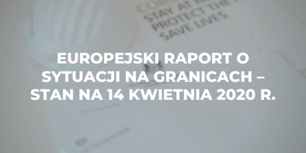 Europejski raport o sytuacji na granicach – stan na 14 kwietnia 2020 r.