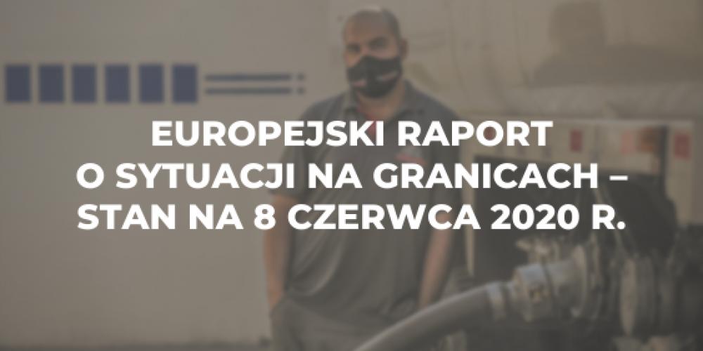 Europejski raport o sytuacji na granicach z dnia 8 czerwca 2020 r.