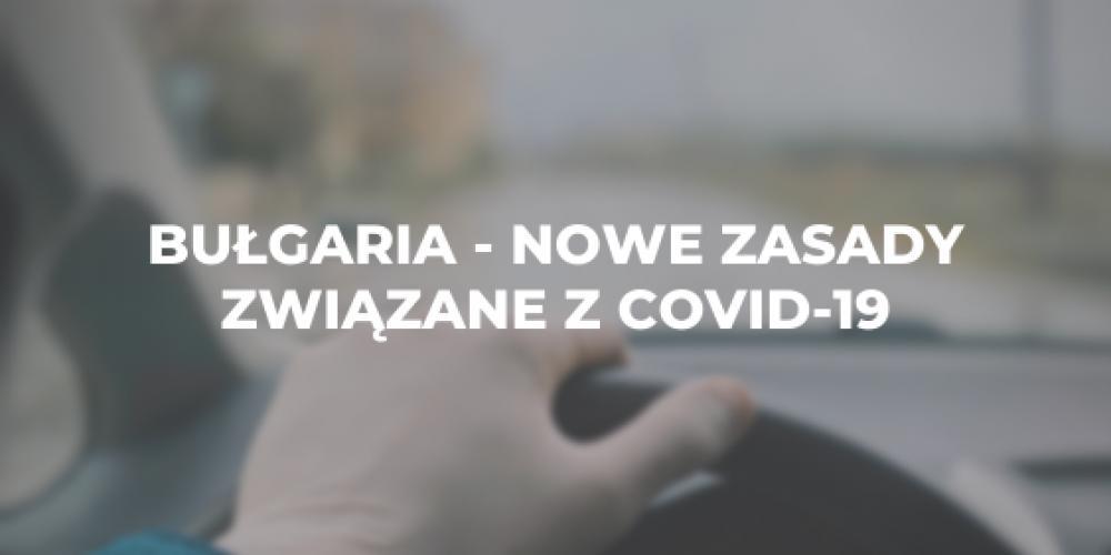 Bułgaria – nowe zasady związane z COVID-19