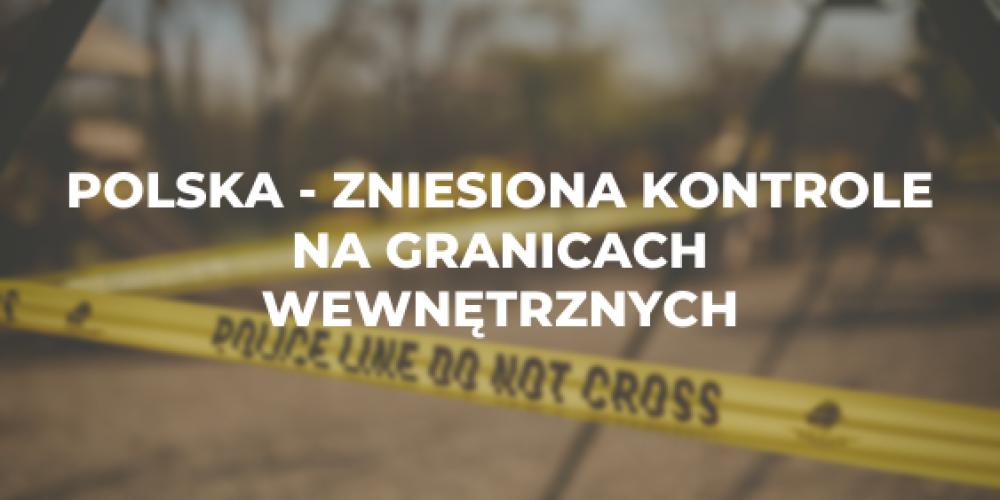 Polska – zniesiona kontrole na granicach wewnętrznych