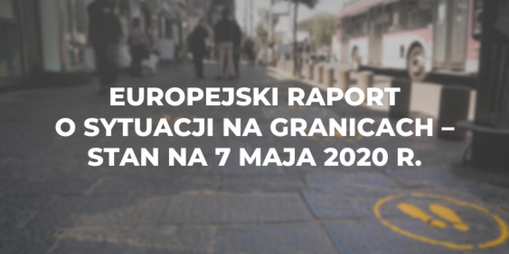 Europejski raport o sytuacji na granicach – stan na 7 maja 2020 r.