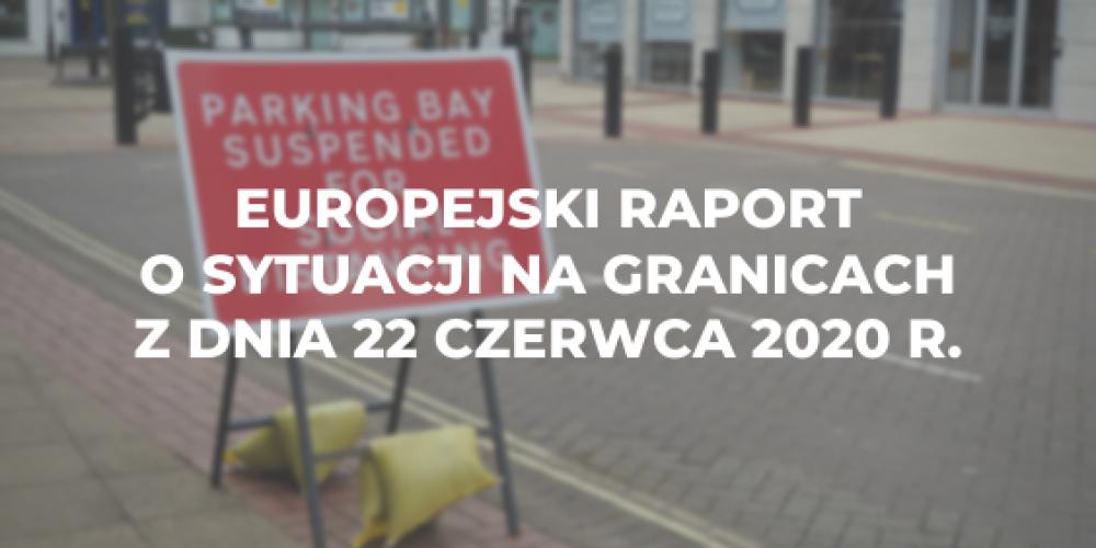 Europejski raport o sytuacji na granicach z dnia 22 czerwca 2020 r.