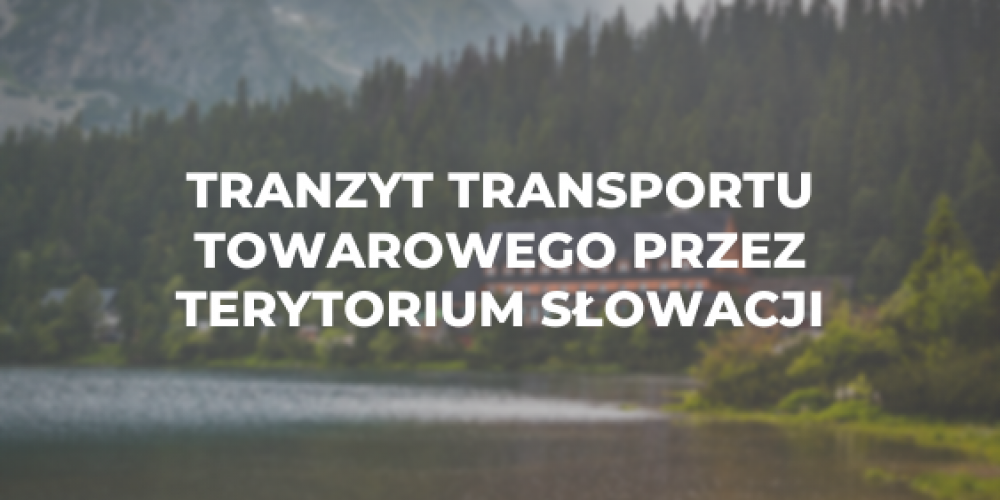 Tranzyt transportu towarowego przez terytorium Słowacji