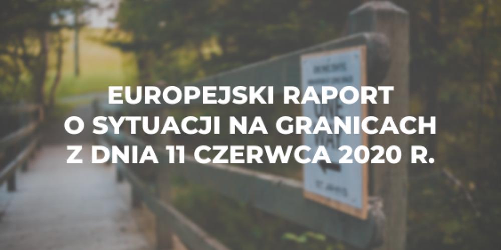 Europejski raport o sytuacji na granicach z dnia 11 czerwca 2020 r.