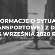 Informacje o sytuacji transportowej z dnia 6 września 2020 r.
