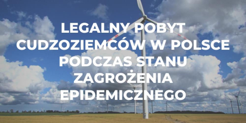 Legalny pobyt cudzoziemców w Polsce podczas stanu zagrożenia epidemicznego