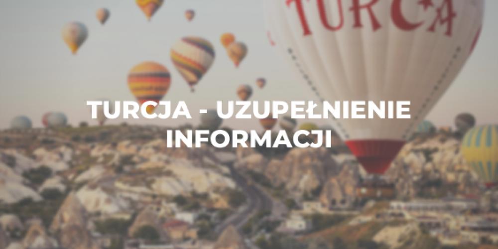 Turcja – uzupełnienie informacji