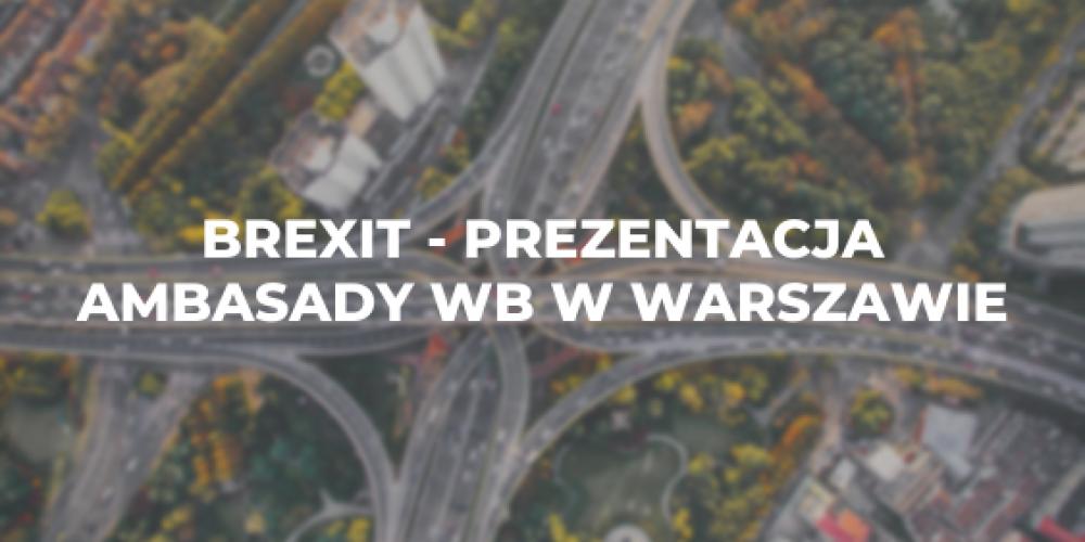 Brexit – prezentacja ambasady WB w Warszawie