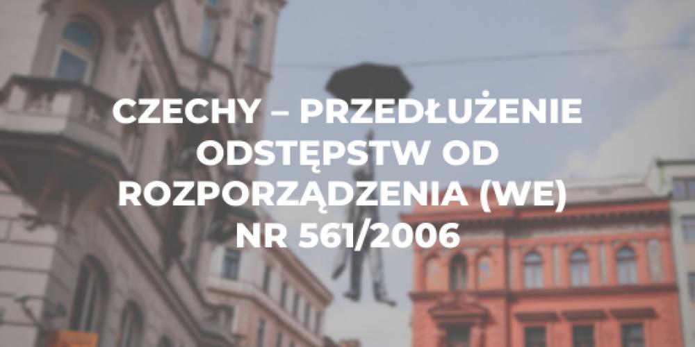 Czechy – przedłużenie odstępstw od rozporządzenia (WE) nr 561/2006