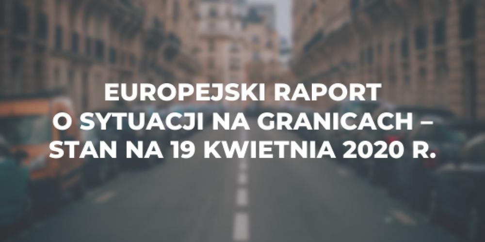Europejski raport o sytuacji na granicach – stan na 19 kwietnia 2020 r.