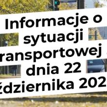 Informacje o sytuacji transportowej z dnia 22 października 2020 r.