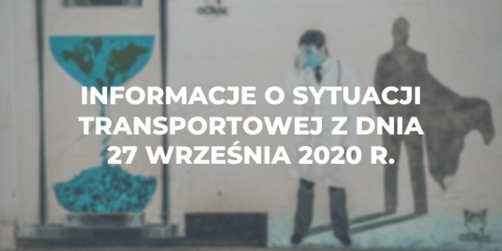 Informacje o sytuacji transportowej z dnia 27 września 2020 r.