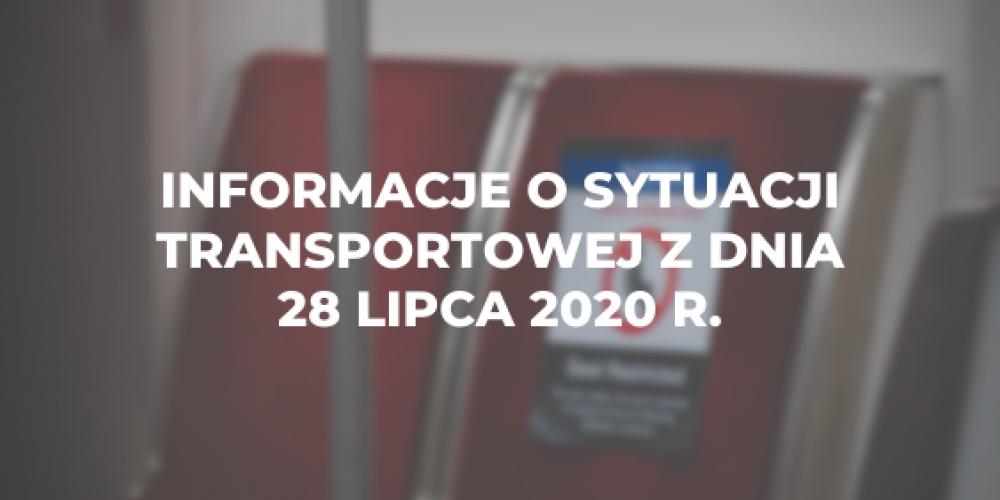 Informacje o sytuacji transportowej z dnia 28 lipca 2020 r.