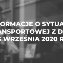 Informacje o sytuacji transportowej z dnia 3 września 2020 r.