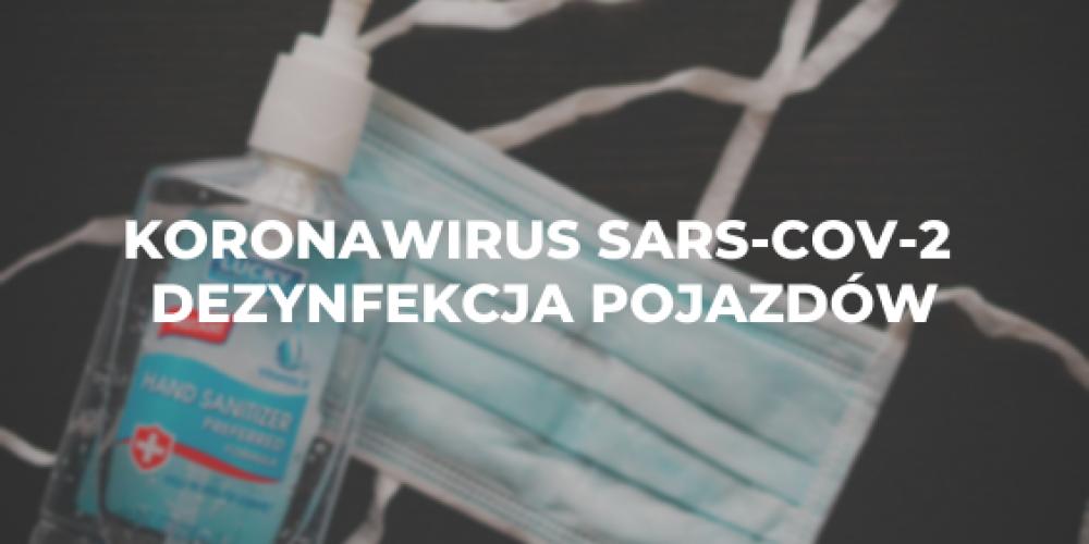 Koronawirus SARS-CoV-2 – dezynfekcja pojazdów