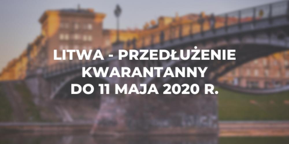 Litwa – przedłużenie kwarantanny do 11 maja 2020 r.