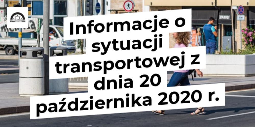Informacje o sytuacji transportowej z dnia 20 października 2020 r.