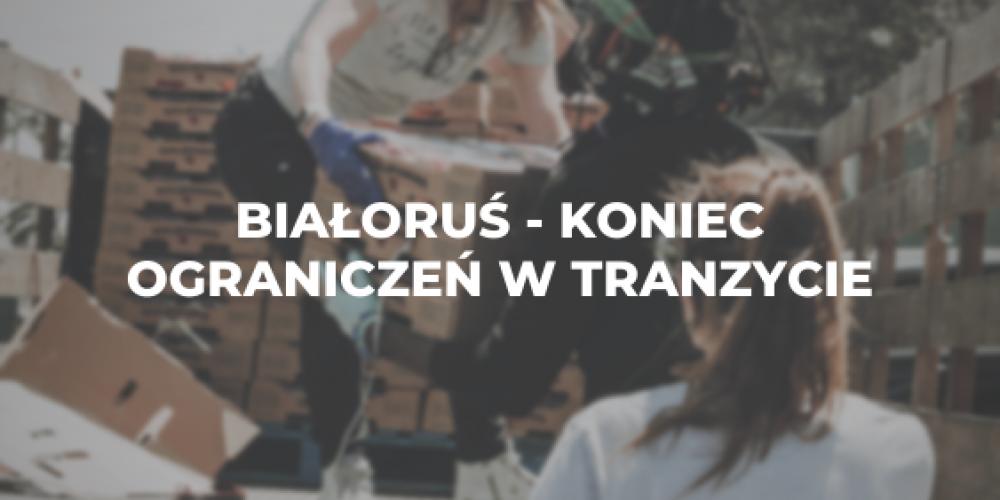 Białoruś – koniec ograniczeń w tranzycie