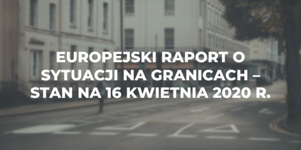 Europejski raport o sytuacji na granicach – stan na 16 kwietnia 2020 r.