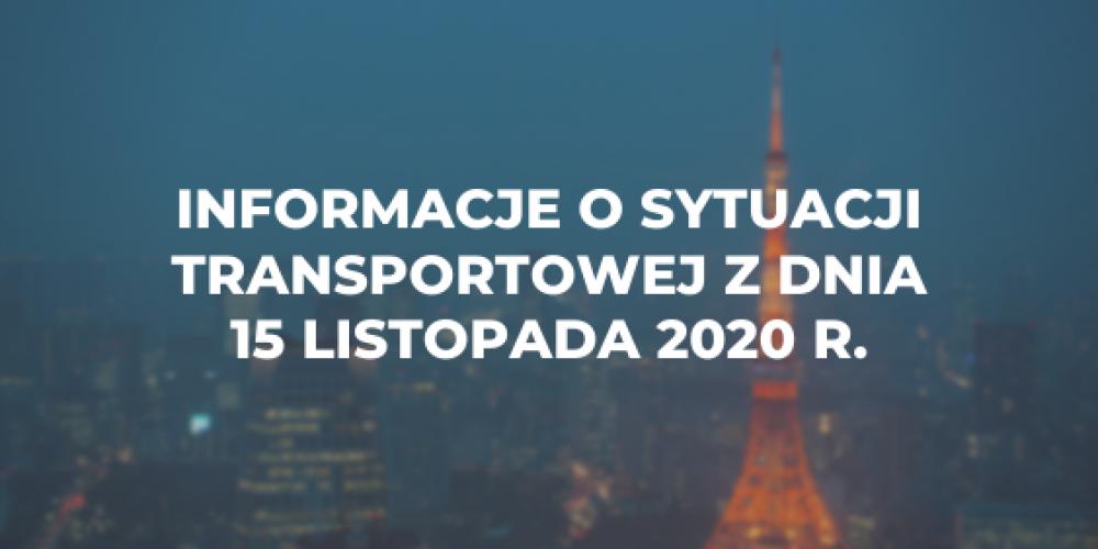 Informacje o sytuacji transportowej z dnia 15 listopada 2020 r.