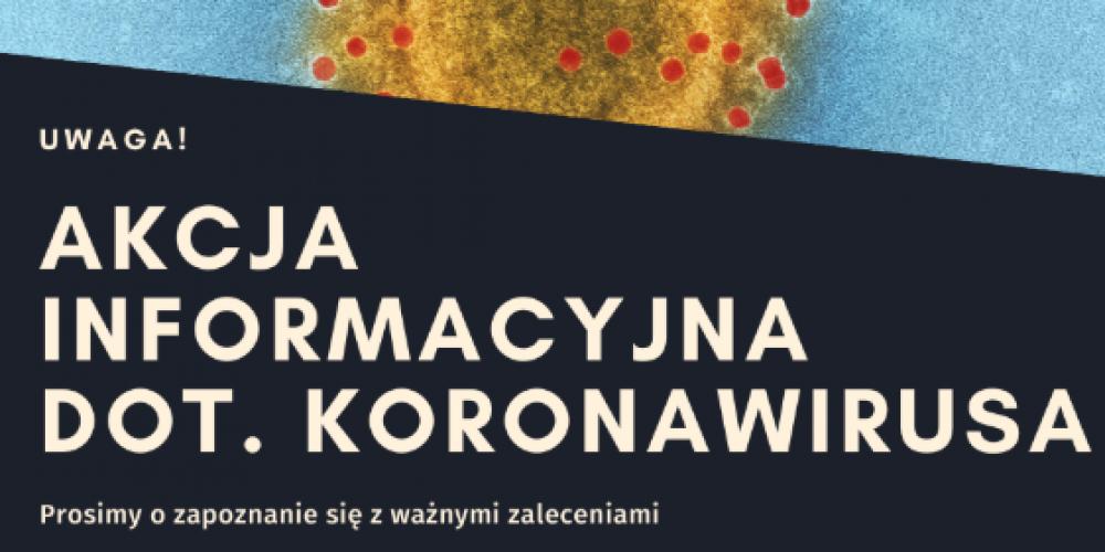 Akcja informacyjno – prewencyjna dot. koronawirusa