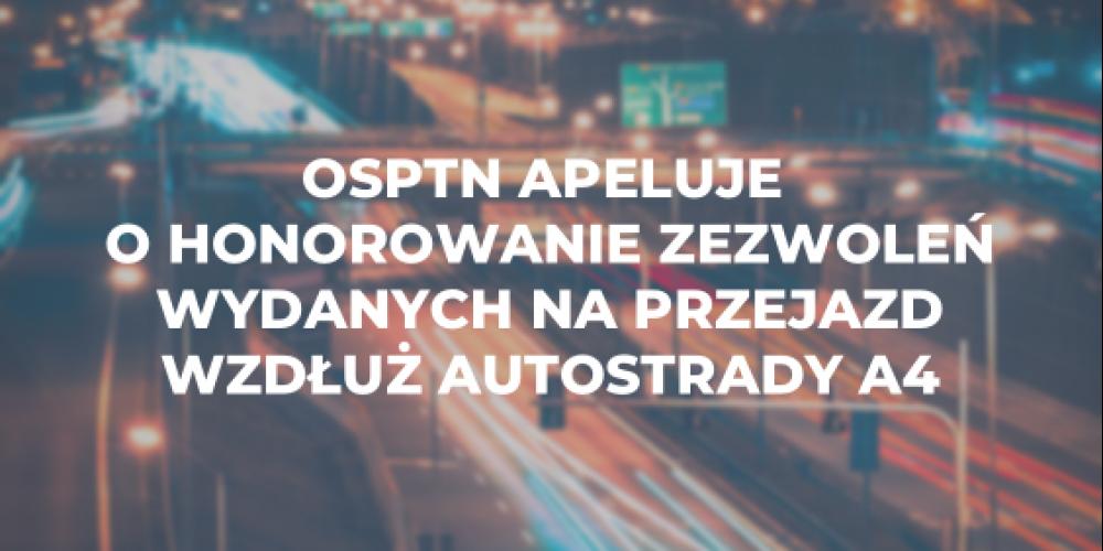 OSPTN apeluje o honorowanie zezwoleń wydanych na przejazd wzdłuż autostrady A4