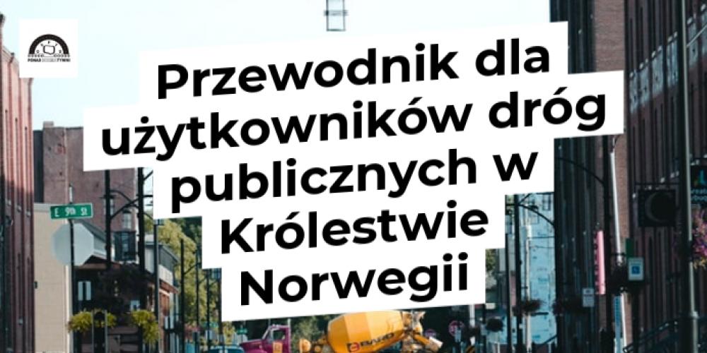 Przewodnik dla użytkowników dróg publicznych w Królestwie Norwegii