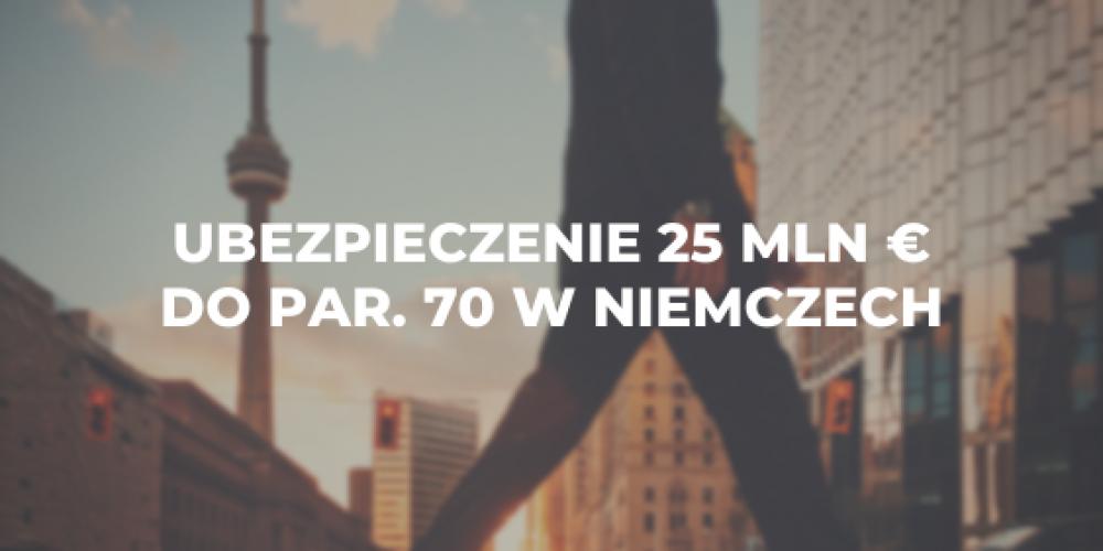 Ubezpieczenie 25 mln € do par. 70 w Niemczech