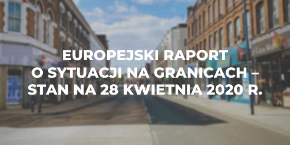 Europejski raport o sytuacji na granicach – stan na  28 kwietnia 2020 r.