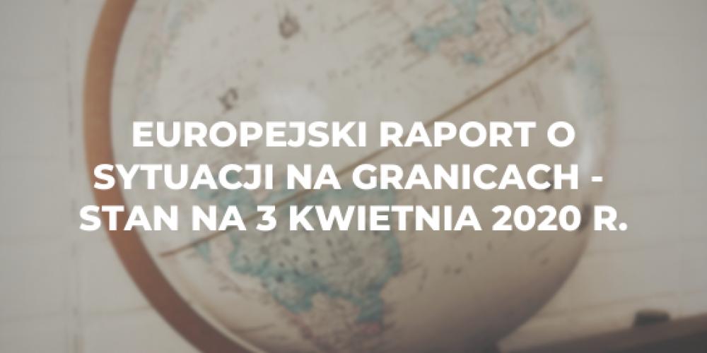 Europejski raport o sytuacji na granicach – stan na 3 kwietnia 2020 r.