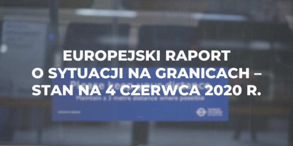 Europejski raport o sytuacji na granicach z dnia 4 czerwca 2020 r.