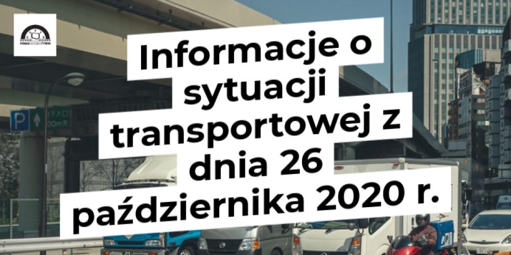 Informacje o sytuacji transportowej z dnia 26 października 2020 r.