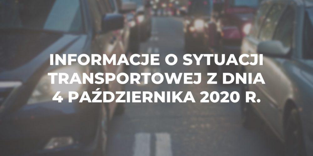 Informacje o sytuacji transportowej z dnia 4 października 2020 r.
