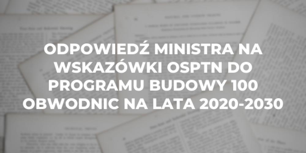 Odpowiedź Ministra na wskazówki OSPTN do Programu Budowy 100 Obwodnic na lata 2020-2030