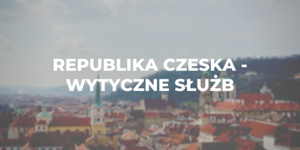 Republika Czeska – wytyczne służb